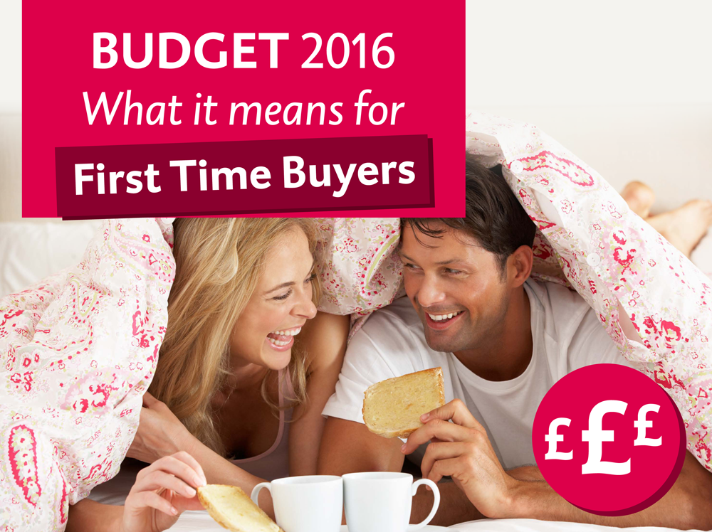 2016 Budget: What Does It Mean For First Time Buyers?